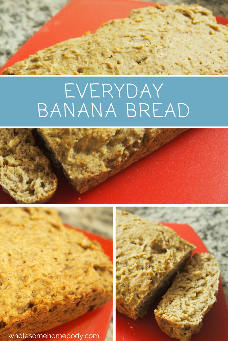EveryDay Banana Bread